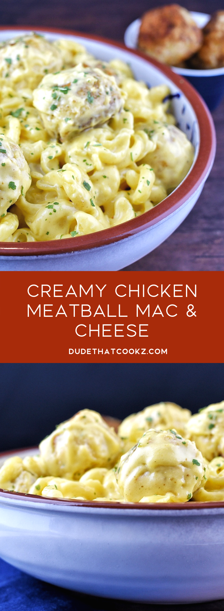 Creamy Chicken Meatball Mac & Cheese