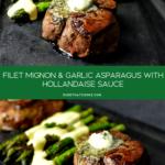 Filet Mignon With Sauteed Asparagus & Hollandaise Sauce