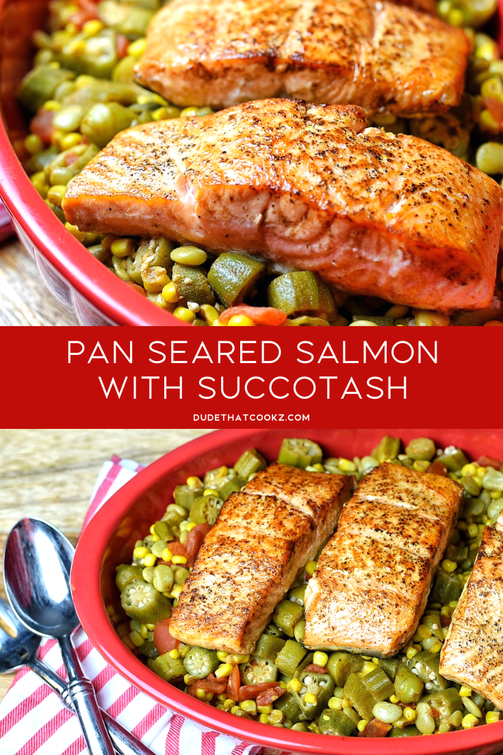 When you are looking for a great dinner idea but want to keep an eye out for the carbs, this pan seared salmon and succotash combo is excellent. I used to have a hard time as a child eating my veggies but once my grandmother introduced this tasty dish into my life that changed. #succotash #salmon #pansearedsalmon #seafood #fish #vegetables #veggies #lowcarb #keto #dinnerideas #healthyrecipes #ketorecipes #roastedsalmon #salmonrecipes