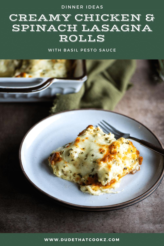 chicken and spinach lasagna rolls