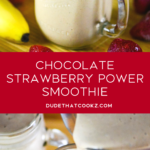 Chocolate Strawberry Power Smoothie
