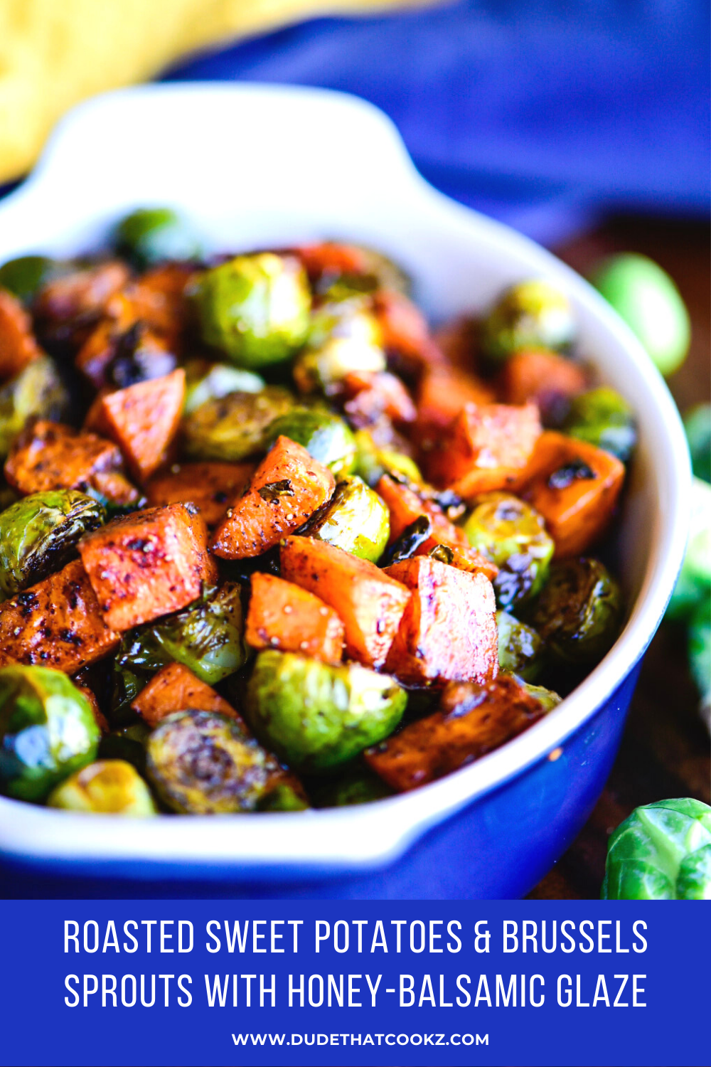 Roasted Sweet Potatoes & Brussels Sprouts with Honey-Balsamic Glaze