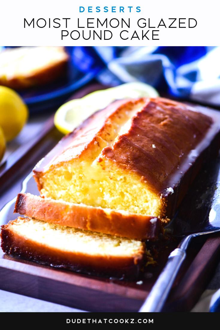 Moist Lemon Glazed Pound Cake