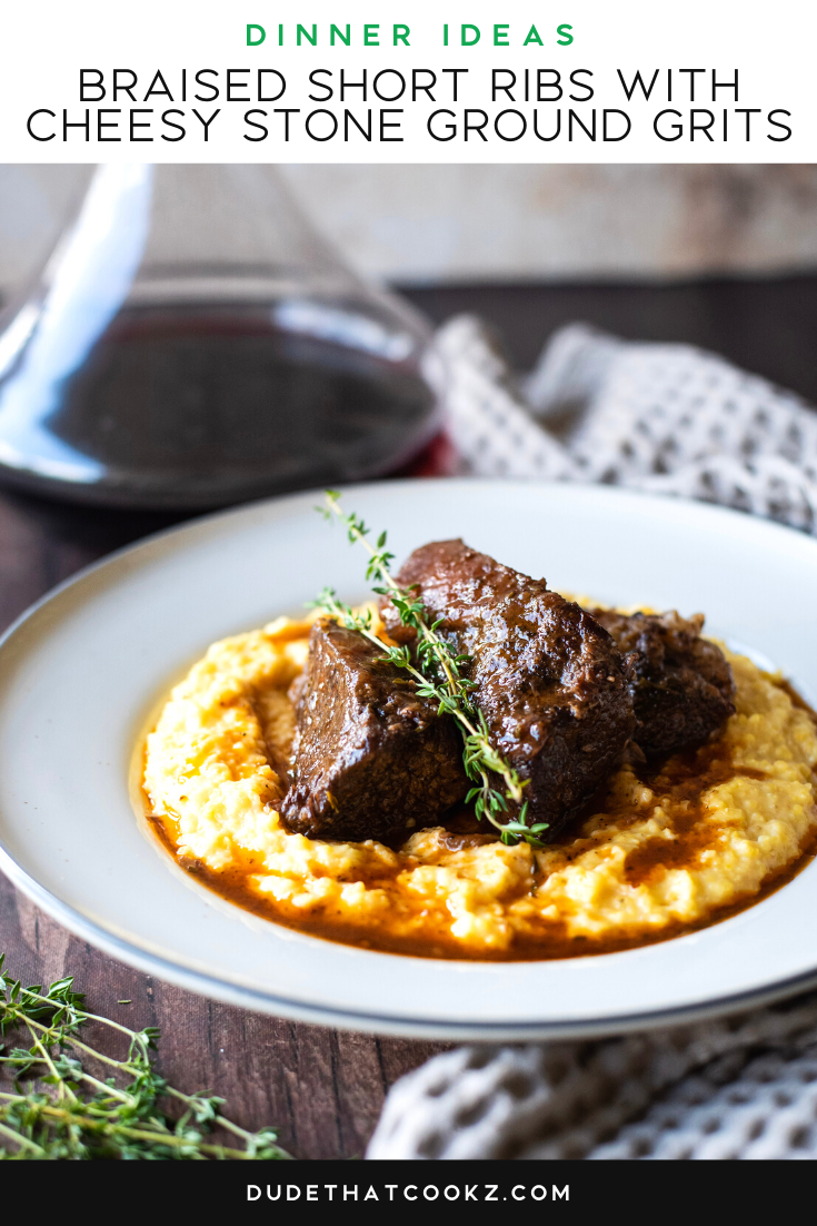 Braised Short Ribs with Cheesy Stone Ground Grits
