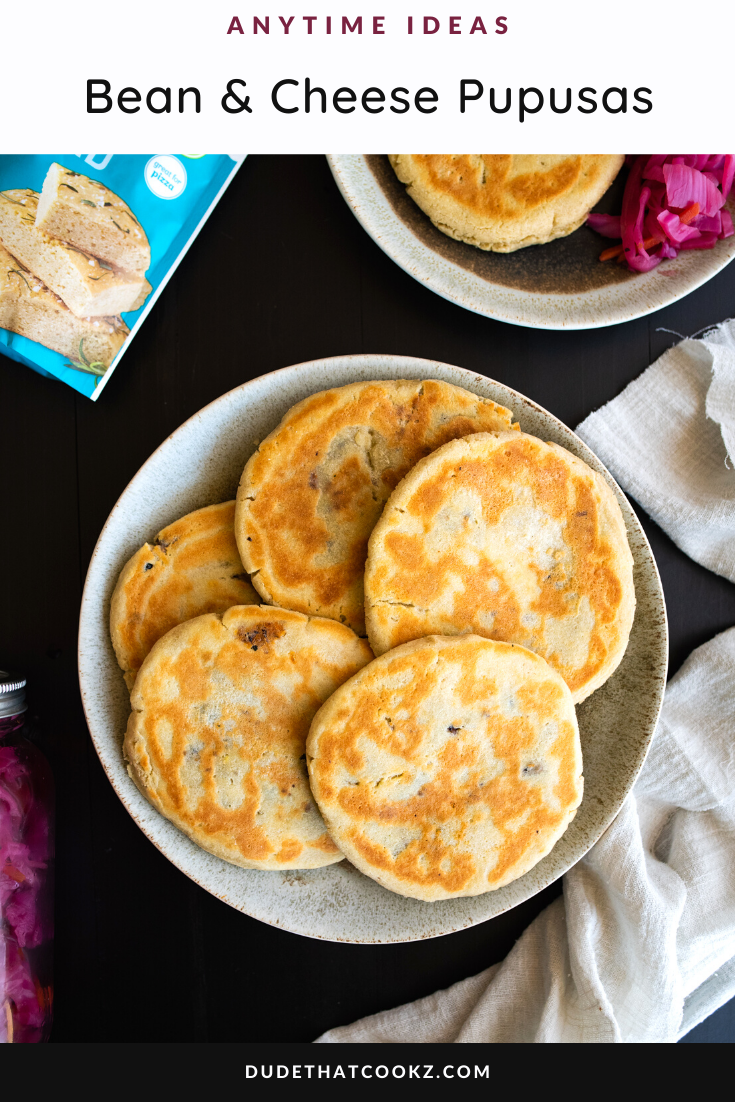 Bean & Cheese Pupusas